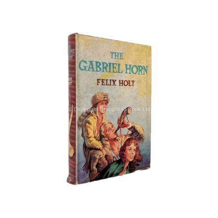 The Gabriel Horn by Felix Holt First Edition Hodder & Stoughton 1958